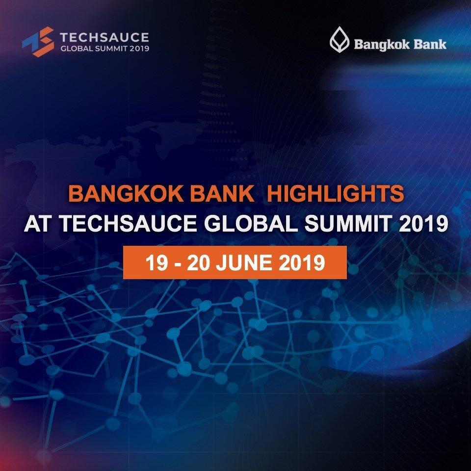 Bangkok Bank Highlights at Techsauce Global Summit 2019